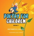 Teacher Gwynneth's Poetry for Children: Book 1 Cover Image