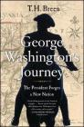George Washington's Journey: The President Forges a New Nation Cover Image