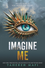 Imagine Me (Shatter Me #6) Cover Image