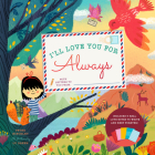 I'll Love You for Always: With 6 Real Love Notes to Write and Keep Forever! Cover Image