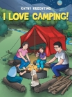 I Love Camping! Cover Image