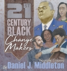 21st Century Black Changemakers: Biography Coloring Cover Image