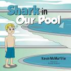 Shark in Our Pool Cover Image