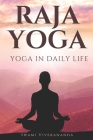 Raja Yoga: Yoga in Daily Life Cover Image
