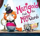 Marigold Finds the Magic Words Cover Image