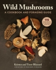 Wild Mushrooms: A Cookbook and Foraging  Guide Cover Image