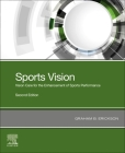 Sports Vision: Vision Care for the Enhancement of Sports Performance Cover Image