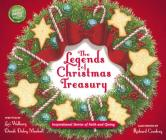 The Legends of Christmas Treasury: Inspirational Stories of Faith and Giving Cover Image