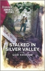 Stalked in Silver Valley (Silver Valley P.D. #9) Cover Image