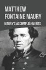 Matthew Fontaine Maury: Maury's Accomplishments: Matthew Maury Discover Cover Image