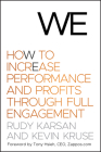 We: How to Increase Performance and Profits Through Full Engagement Cover Image