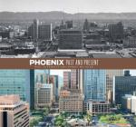 Phoenix Past and Present Cover Image