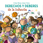 Derechos y deberes de la infancia / Children s Rights and Responsibilities Cover Image
