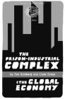 The Prison-Industrial Complex & the Global Economy (PM Pamphlet) Cover Image