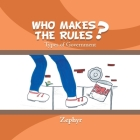 Who Makes the Rules?: Types of Government Cover Image
