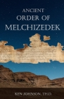 Ancient Order of Melchizedek Cover Image