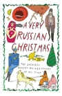 A Very Russian Christmas: The Greatest Russian Holiday Stories of All Time (Very Christmas #1) Cover Image