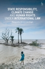 State Responsibility, Climate Change and Human Rights Under International Law Cover Image