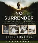 No Surrender CD: A Father, a Son, and an Extraordinary Act of Heroism That Continues to Live on Today Cover Image