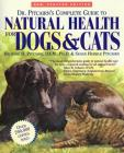 Dr. Pitcairn's Complete Guide to Natural Health for Dogs & Cats Cover Image