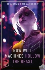 Now Will Machines Hollow the Beast Cover Image