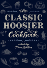 The Classic Hoosier Cookbook Cover Image