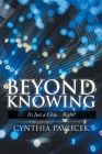 Beyond Knowing: It's Just a Chip... Right? Cover Image