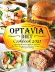 Optavia Diet Cookbook: 333 Lean & Green Meal to Taste and Air Fryer Recipes, to Kill your Hunger and Boost your Energy Cover Image
