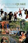 Culturequake: The Restoration Revolution Cover Image