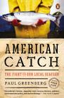 American Catch: The Fight for Our Local Seafood Cover Image