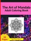 The Art of Mandala: Adult Coloring Book Cover Image
