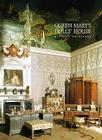 Queen Mary's Dolls' House: Official Guidebook Cover Image