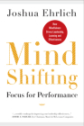 Mindshifting: Focus for Performance Cover Image