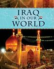 Iraq in Our World (Countries in Our World) Cover Image