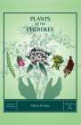 Plants of the Cherokee Cover Image