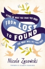 From Lost to Found: Giving Up What You Think You Want for What Will Set You Free Cover Image