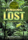 Finding Lost -- Seasons One & Two: The Unofficial Guide Cover Image