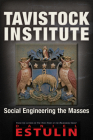 Tavistock Institute: Social Engineering the Masses Cover Image