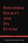 Industrial Society and Its Future: Unabomber Manifesto Cover Image