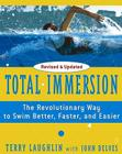 Total Immersion: The Revolutionary Way To Swim Better, Faster, and Easier Cover Image