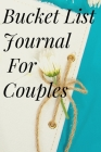 Bucket List Journal for Couples Cover Image