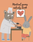 Medical games activity book Cover Image