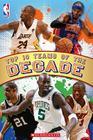 NBA Reader: Top Ten Teams of the Decade Cover Image