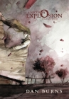 A Necessary Explosion: Collected Poems Cover Image