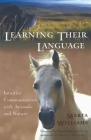 Learning Their Language: Intuitive Communication with Animals and Nature Cover Image