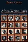 Africa Writes Back: The African Writers Series and the Launch of African Literature Cover Image