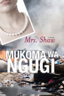 Mrs. Shaw: A Novel (Modern African Writing Series) Cover Image