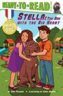 Stella: The Dog with the Big Heart (Hero Dog) Cover Image