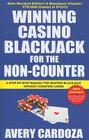 Winning Casino Blackjack for the Non-Counter: A Step-By-Step Manual for Blackjack Players Cover Image