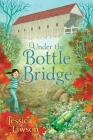 Under the Bottle Bridge Cover Image
